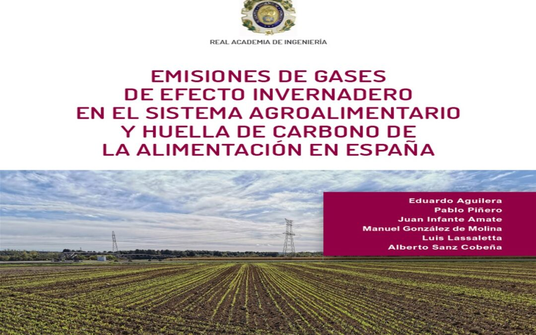 """Informe """"Emisiones de gases de efecto invernadero en el sistema agroalimentario y huella de carbono de la alimentación en España"""""""